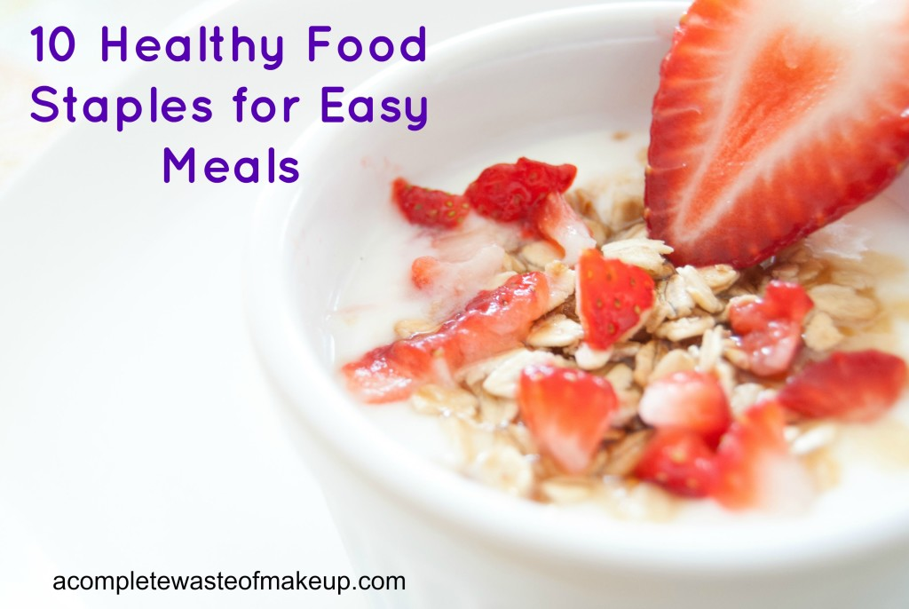 10_Healthy_Food_Staples