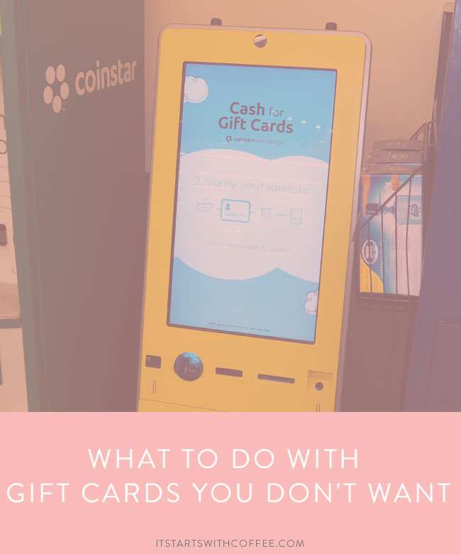 What To Do With Gift Cards You Don't Want - It Starts With Coffee ...