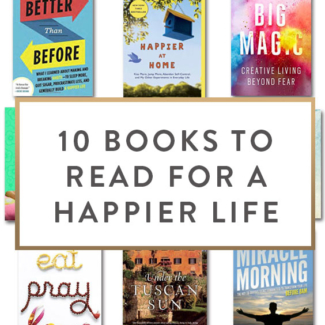 10 Books To Read For A Happier Life