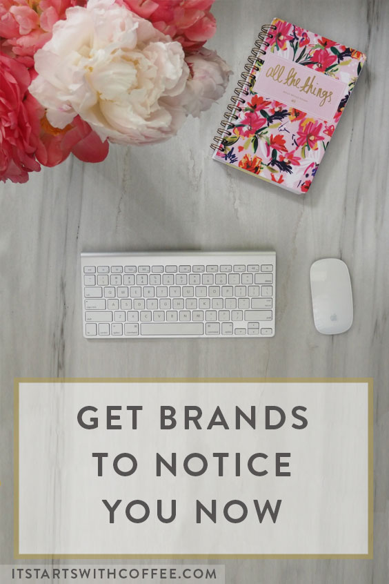 Get-Brands-To-Notice-You-Now-b