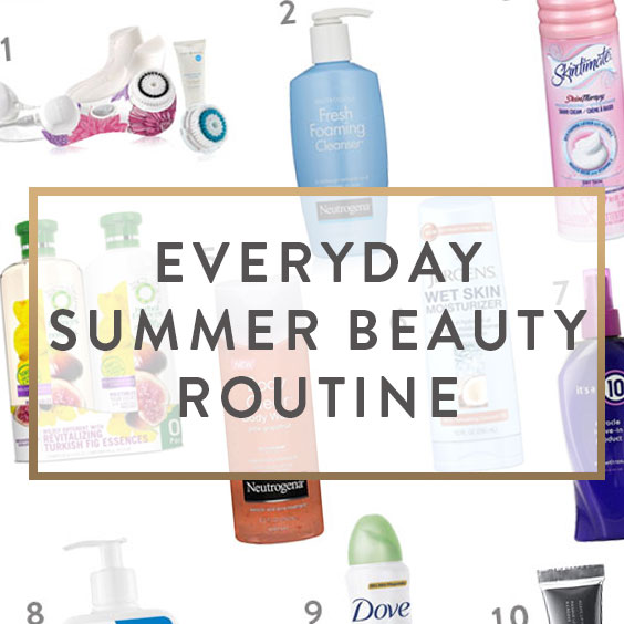 Summer Beauty Routine