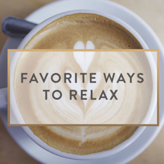 Favorite Ways To Relax