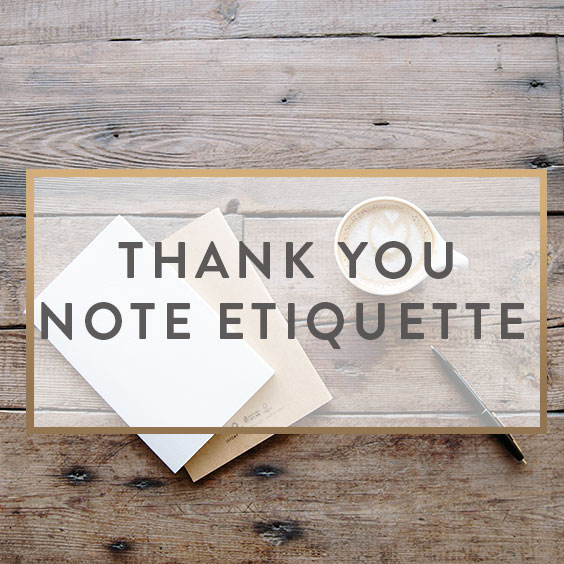 Thank You Note Etiquette and Ideas