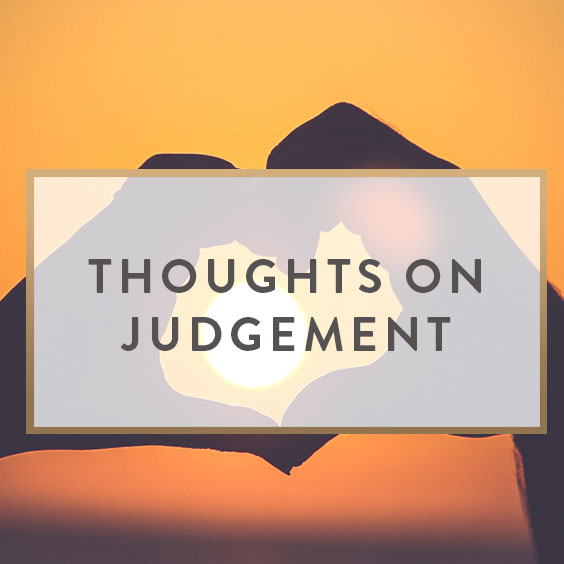 Thoughts On Judgement