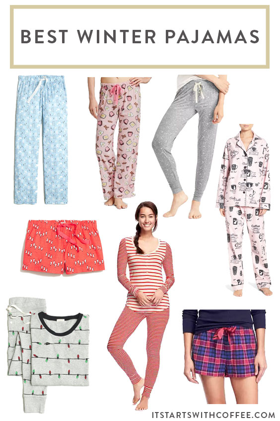 21489ad547e5 Best Winter Pajamas - It Starts With Coffee - Blog by Neely Moldovan -  Lifestyle