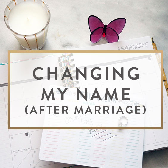 Changing My Name (After Marriage)