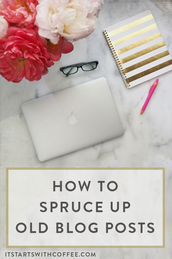 how-to-spruce-up-old-blog-posts-b