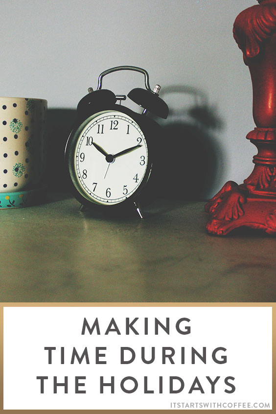 making-time-during-the-holidays-o