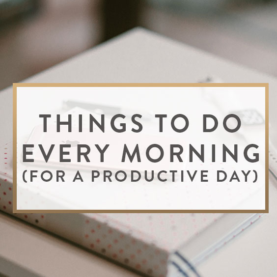 things to do every morning for a productive day it starts with coffee blog by neely moldovan. Black Bedroom Furniture Sets. Home Design Ideas
