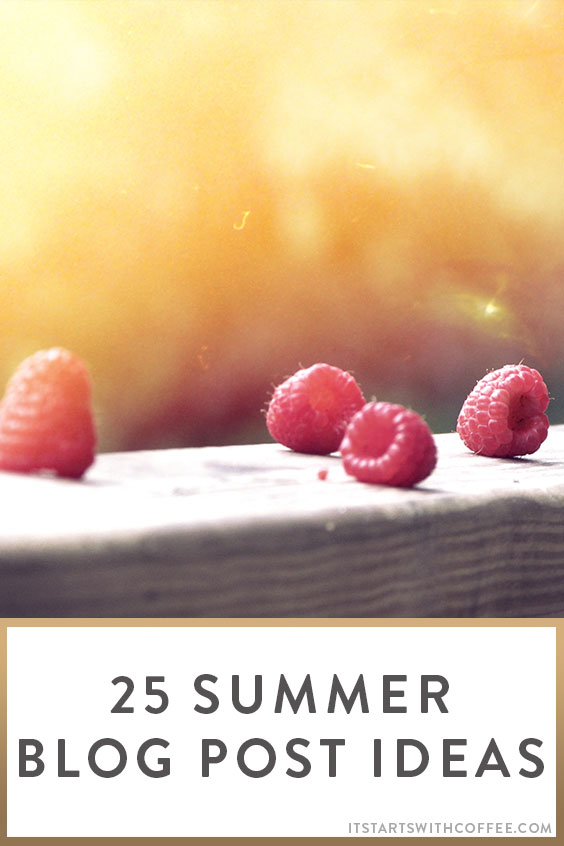25 summer blog post ideas