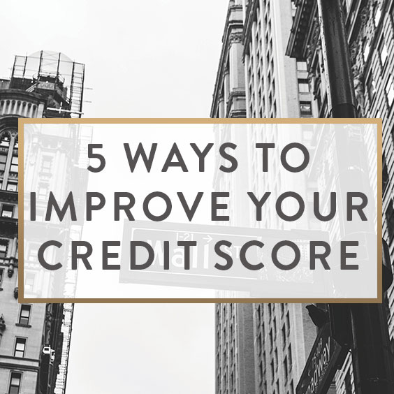 How To Improve Your Credit Score Tips Tricks: A Lifestyle + Beauty Blog By Neely