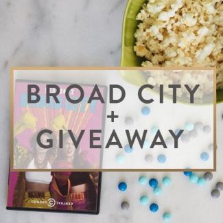 Broad City + A Giveaway
