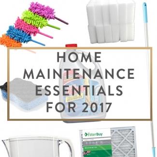 Home Maintenance Essentials For 2017