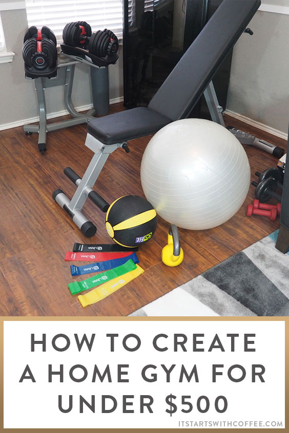 How to create a home gym for under it starts with coffee