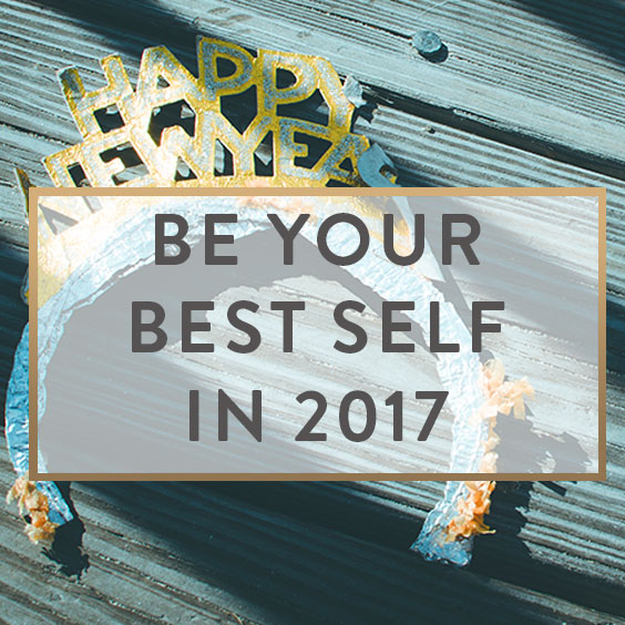 Be Your Best Self in 2017