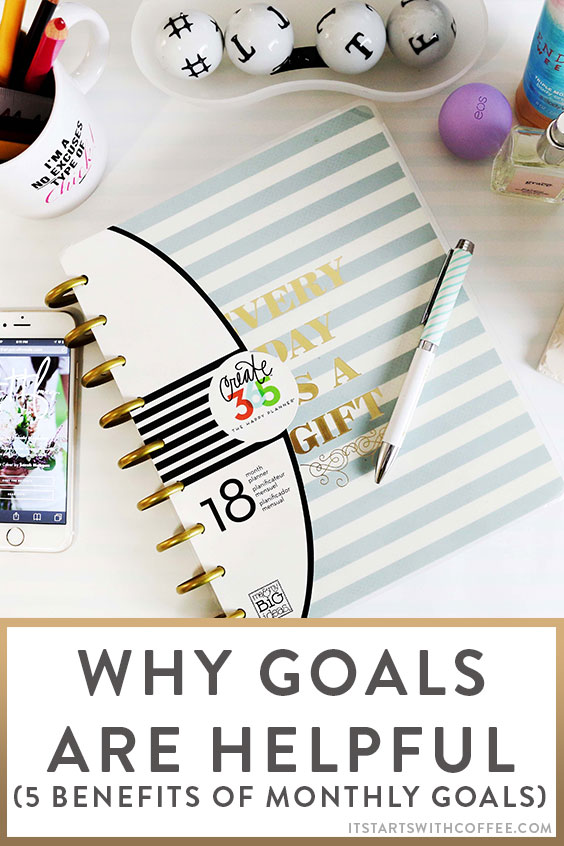 why goals are helpful