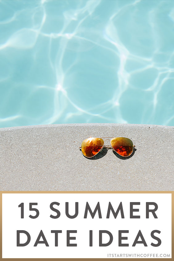15 summer date ideas