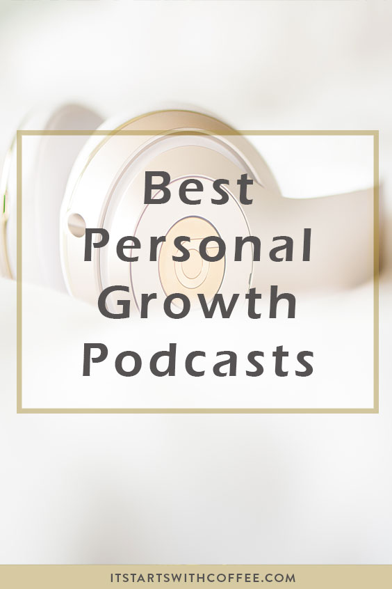 best personal growth podcasts