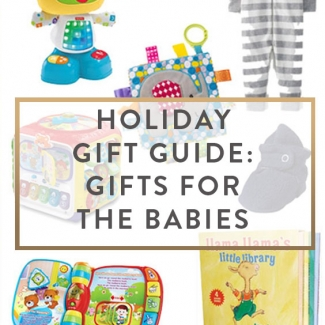 Holiday Gift Guide: Gifts For The Babies + Best Black Friday Sales