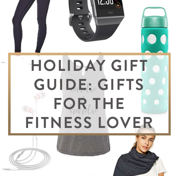 Holiday Gift Guide: Gifts For The Fitness Lover