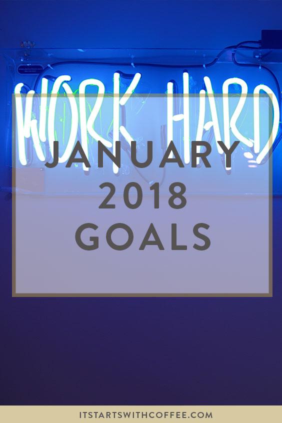 January 2018 goals