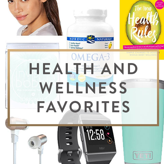 Health and Wellness Favorites