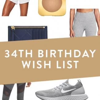 34th Birthday Wish List
