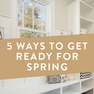 5 Ways To Get Ready For Spring