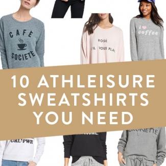 10 Athleisure Sweatshirts You Need