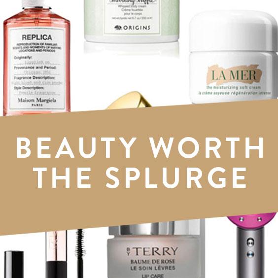 Beauty Worth The Splurge