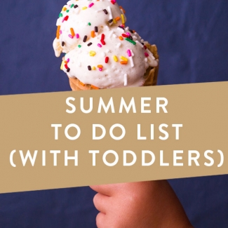 Summer To Do List With Toddlers