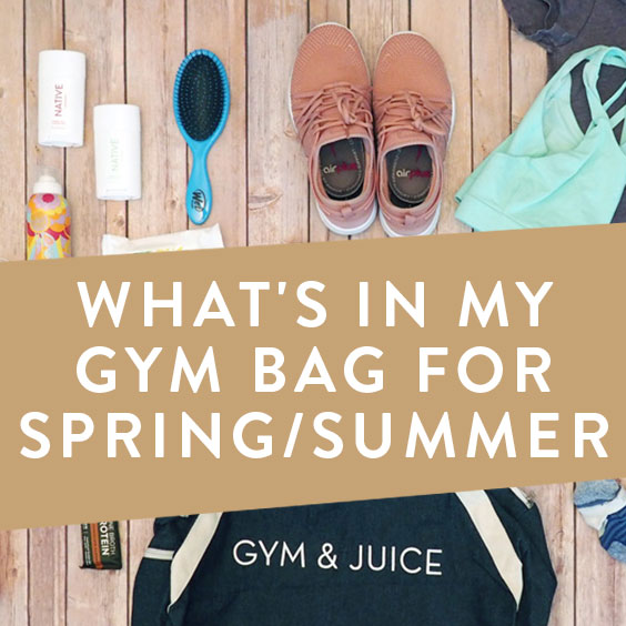 What's In My Gym Bag For Spring/Summer