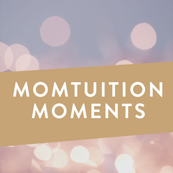 Momtuition Moments