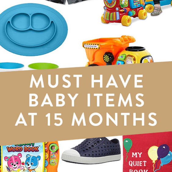 Must Have Baby Items At 15 Months - It Starts With Coffee ...
