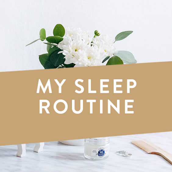 My Sleep Routine