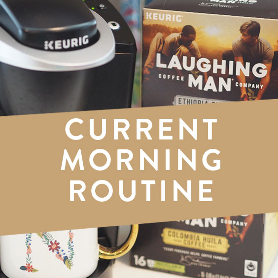 Current Morning Routine