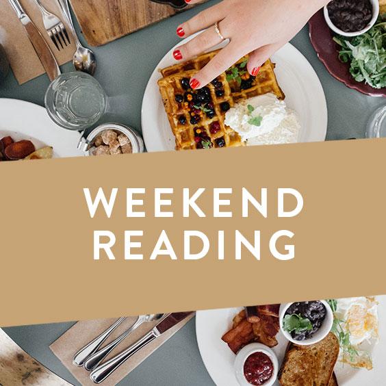 Weekend Reading Vol. 16