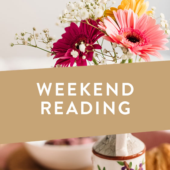 Weekend Reading Vol. 12