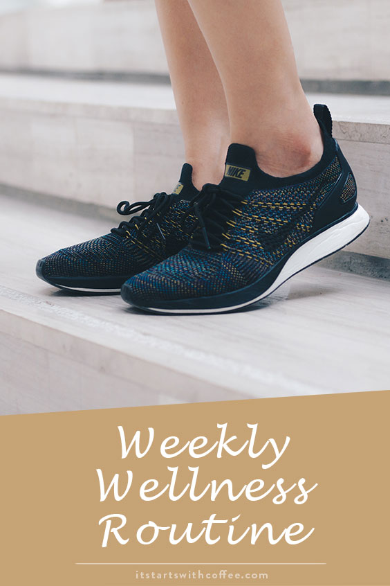 weekly wellness routine