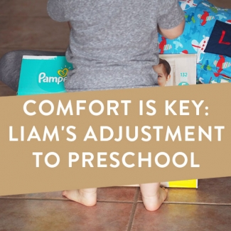Comfort Is Key: Liam's Adjustment To Preschool