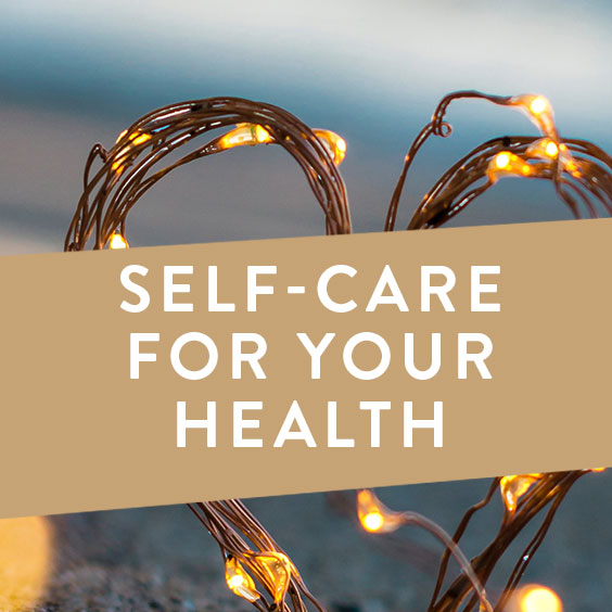 Self-Care For Your Health