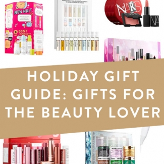 Holiday Gift Guide: Beauty Gifts