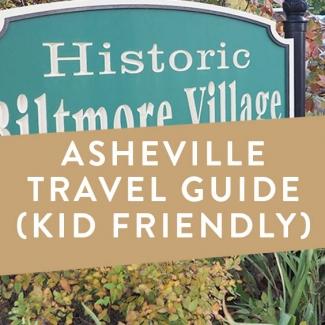 Asheville Travel Guide (Kid Friendly)