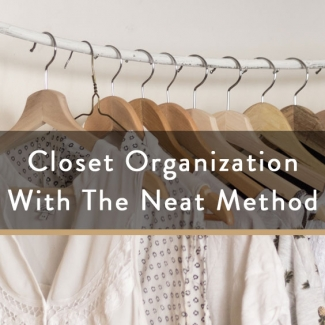Closet Organization With The Neat Method