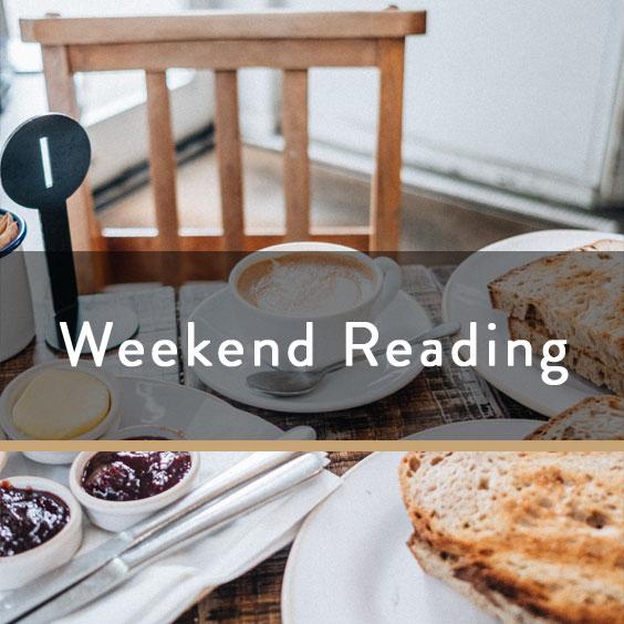 Weekend Reading Vol. 56