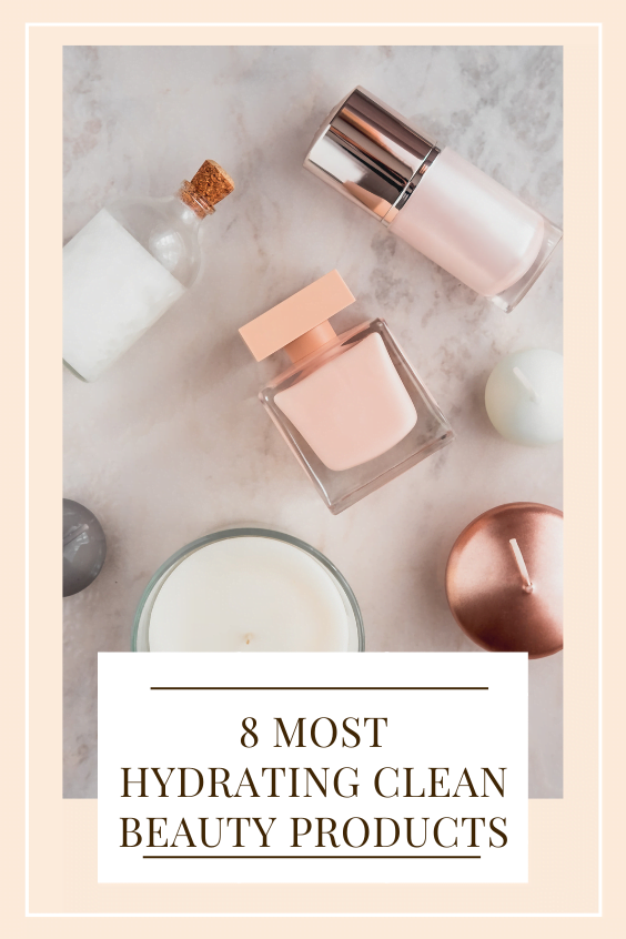 most hydrating beauty products