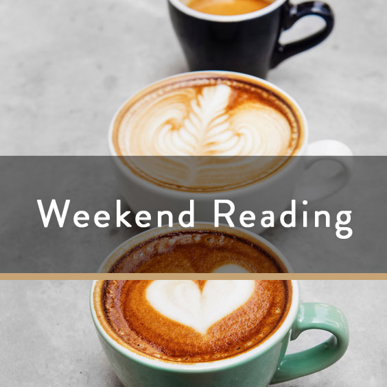 Weekend Reading Vol. 77