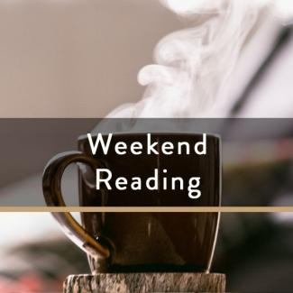 Weekend Reading Vol. 88