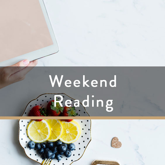 Weekend Reading Vol. 44