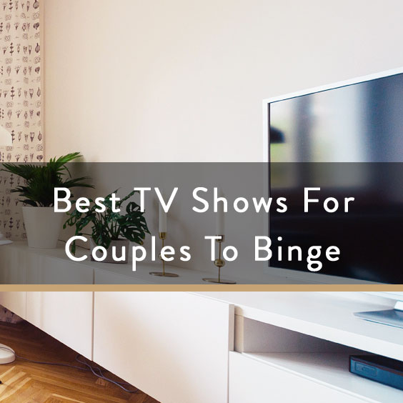 Best Shows For Couples To Binge Watch